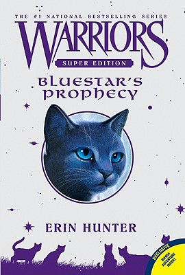 Bluestar's Prophecy By Hunter, Erin